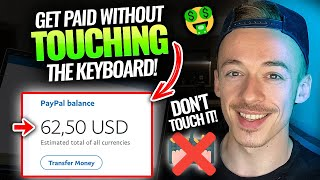 How To Earn $100+ ($60+ HOUR!) WITHOUT Touching Your Keyboard | Make Money Online For Beginners 2021