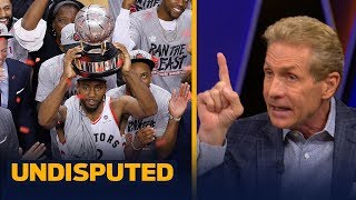 Kawhi gets a B- for Game 6 & the Raptors supporting cast deserves credit — Skip Bayless   UNDISPUTED