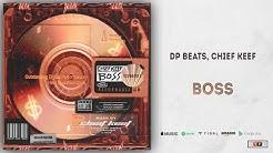 DP Beats, Chief Keef - Boss