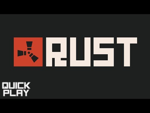 Quick Play - Rust Gameplay and Survival with Friends (Early Access PC Game) thumbnail