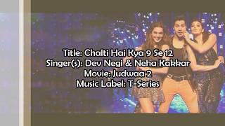 Chalti Hai Kya 9 Se 12 ( Full Lyrics Video) | Judwaa 2 Songs | Varun | Jacqueline | Anu Malik