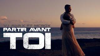 Vj Awax ft McBox - Partir avant toi (Run Hit)
