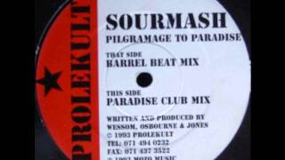 Sourmash - Pilgrimage To Paradise (Barrel Beat Mix)