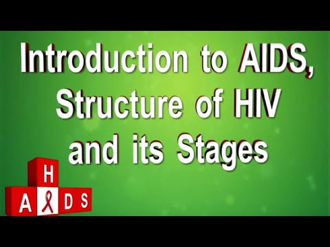 Introduction to AIDS, Structure of HIV & Its Stages | Iken Edu
