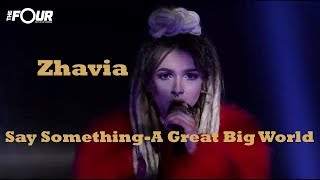 "Zhavia ""Say Something"" 