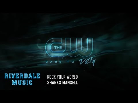 Shanks Mansell - Rock Your World | Riverdale 1x02 Promo Music [HD]