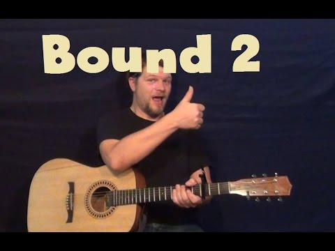 Bound 2 (Kanye West) Easy Guitar Lesson How to Play Tutorial