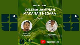 Perbincangan Dilema Jaminan Makanan Negara - Prof Jomo KS, Fitri Amir.