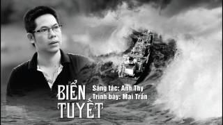 BIỂN TUYẾT - Mai Trần
