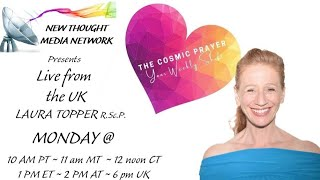 Cosmic Prayers w/ Laura Topper w Rev. Kathy Mastroianni