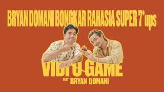 Vidi-O-Game : Bryan Domani bongkar rahasia Super7