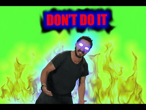 Image result for shia labeouf dont do it meme