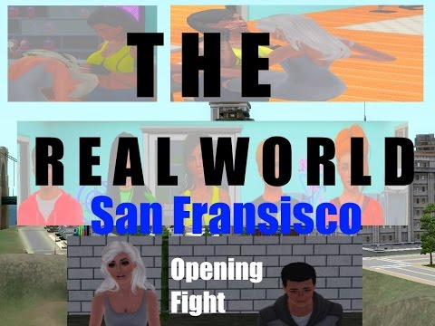 The Real World | San Francisco - Opening Fight ( Sims 3 )