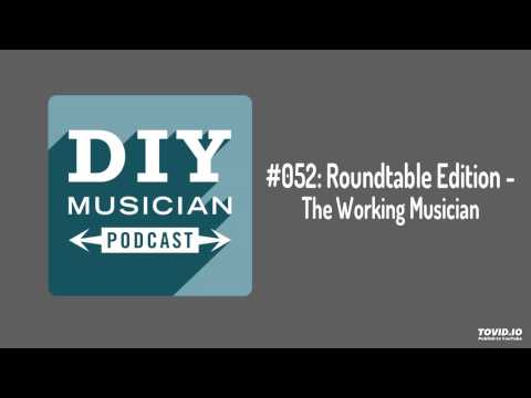 #052: Roundtable – The Working Musician