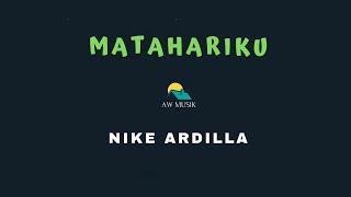 NIKE ARDILLA-MATAHARIKU (KARAOKE+LYRICS) BY AW MUSIK