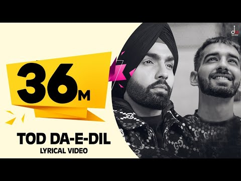 Tod Da E Dil | Ammy Virk | Maninder Buttar | Avvy Sra | Latest Romantic  Song 2020