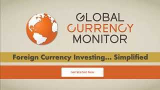 Global Currency Monitor - Foreign Currency Investing Simplified