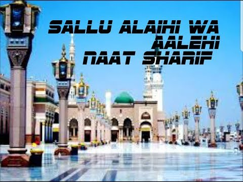 Download Salo Alehe Waalehi ------------Dil ko chu jny wali Naat Sharif