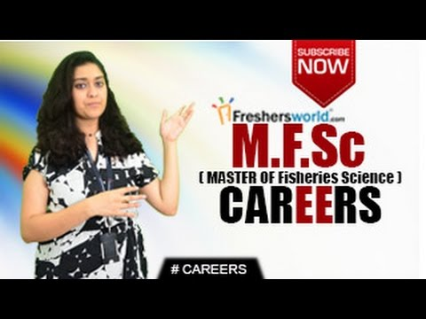 CAREERS IN M.F.Sc – B.F.Sc,P.Hd,Research,Aqua Consultant,Institutions,Govt job openings