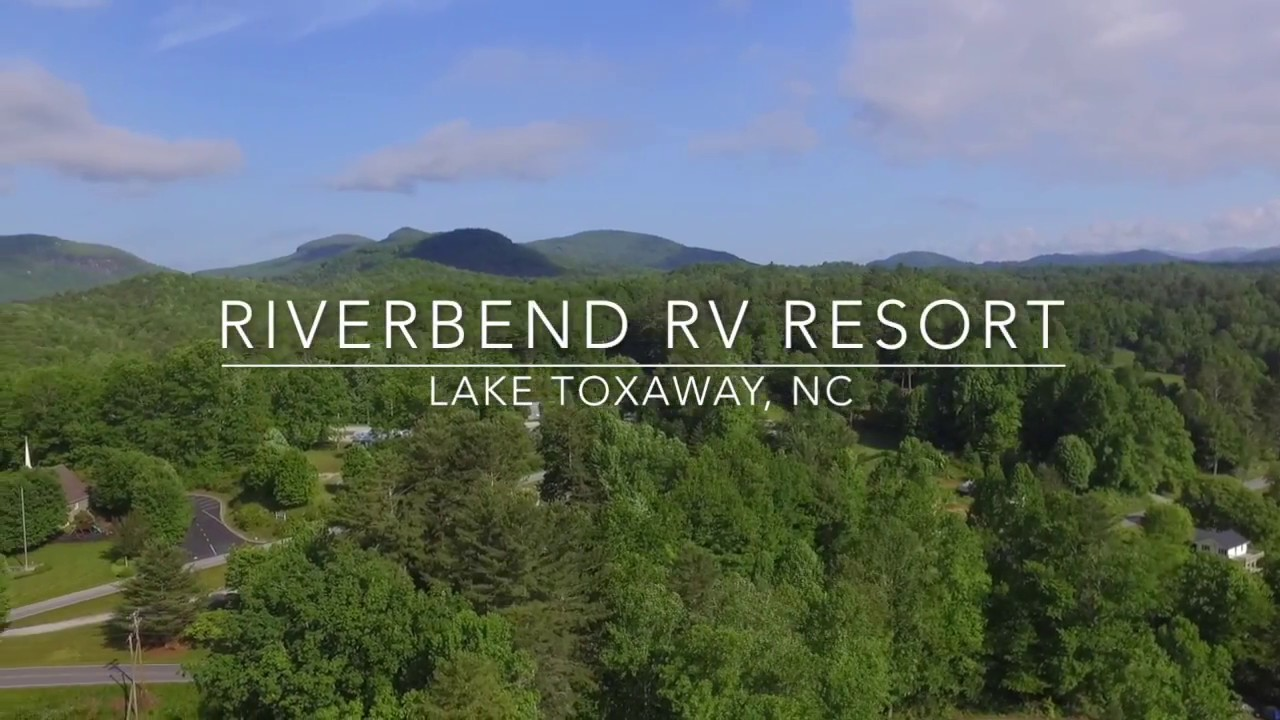 Riverbend RV Resort | Lake Toxaway, NC | For Sale