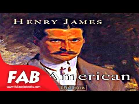 The American Part 2/2 Full Audiobook by Henry JAMES by General Fiction Audiobook