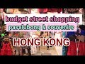 ALI ALI BUDGET STREET SHOPPING FOR SOUVENIRS AND PASALUBONG IN CENTRAL HK