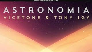 Cover images Vicetone & Tony Igy - Astronomia [1 Hour Version]