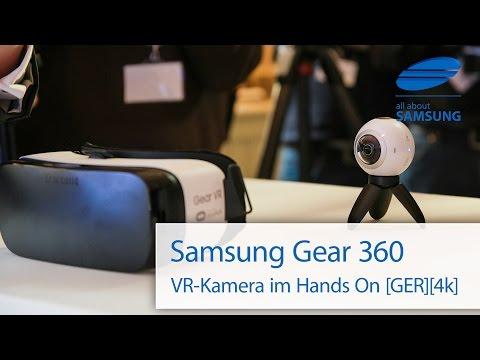 Samsung Gear 360 VR Kamera Hands On deutsch 4k