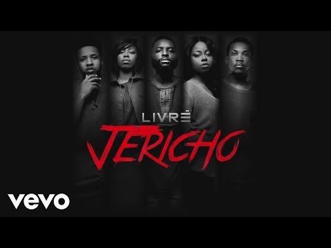 Livrè - Jericho (Audio)