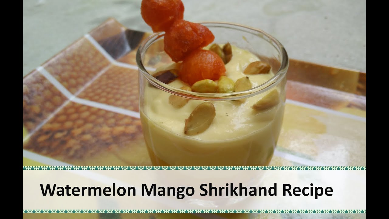 Watermelon Mango Shrikhand | Indian Flavoured Yogurt ...