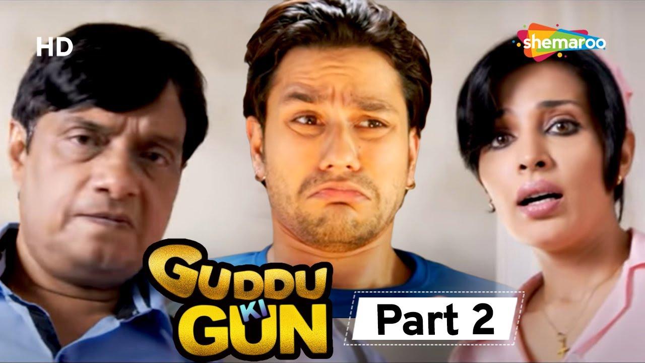 Download Guddu Ki Gun - Superhit Comedy Movie -  Kunal Khemu - Payel Sarkar - Aparna Sharma -  Movie Part 2