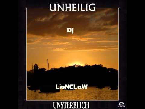 Unsterblich - Unheilig Full ALBUMREMIX (mixed by Dj LioNCLaW) 1080HQ