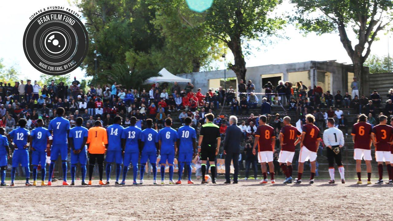 Refugees vs AS Roma Legends: Liberi Nantes |  Hyundai #FanFilmFund