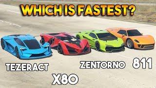 GTA 5 ONLINE : X80 VS 811 VS TEZERACT VS ZENTORNO (WHICH IS FASTEST?)