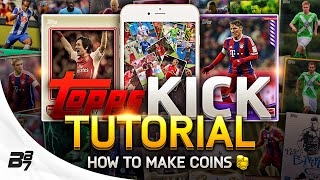 TOPPS KICK! TUTORIAL! w/ Make Free Coins And Limited Edition Rosicky! #1
