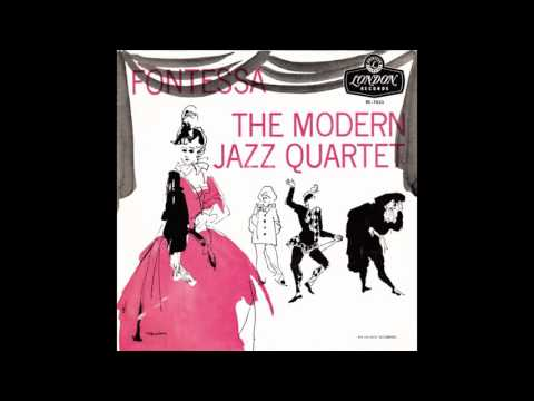 Modern Jazz Quartet ‎– Fontessa 1960 [Full Album]