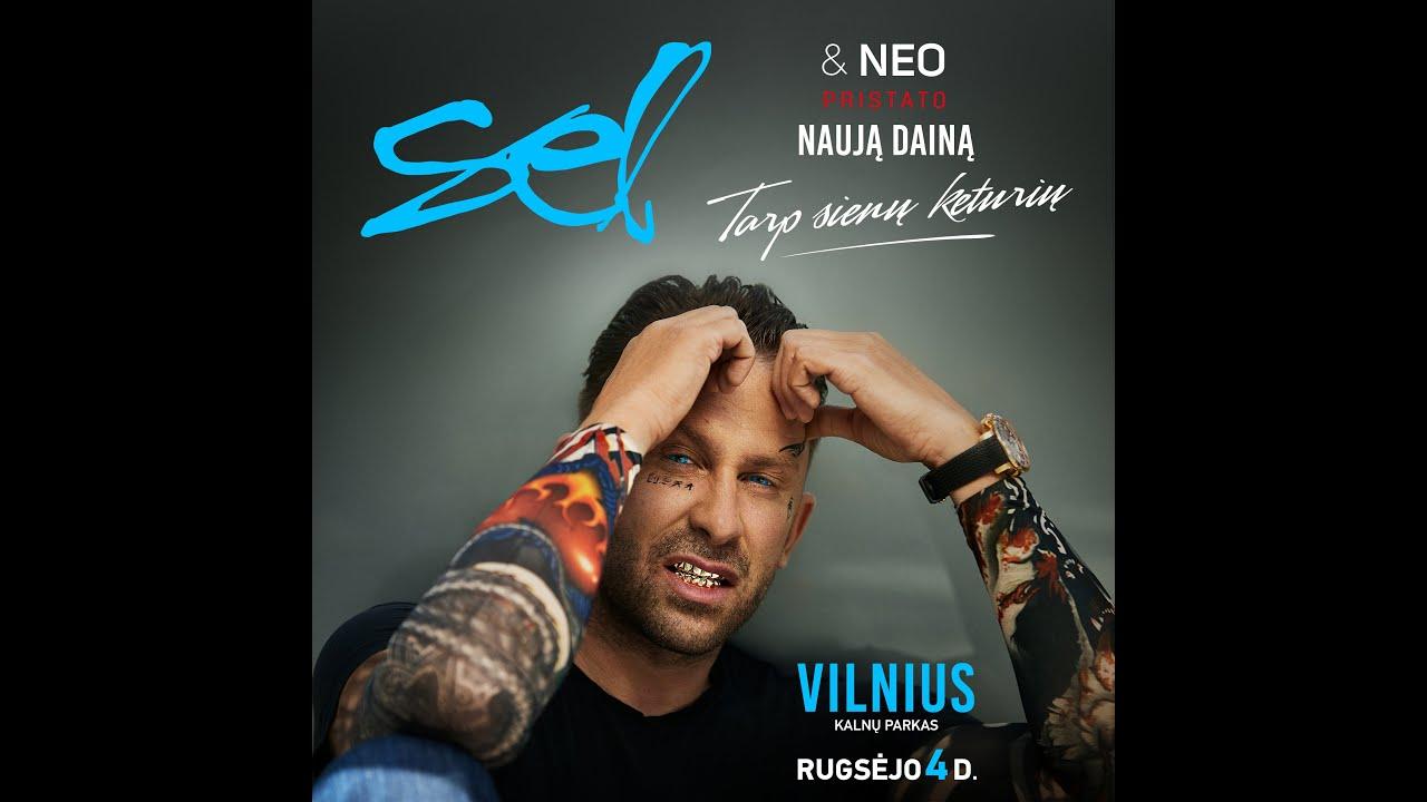 Download Sel - Tarp Sienų Keturių (Feat. NEO)