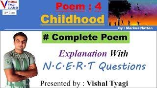 11th Class - Childhood Poem - 5 !! Complete Poem !! Important Que. !! Summary !! Vishal Tyagi !!