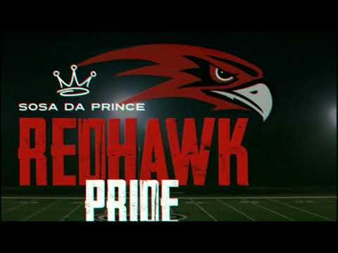 Sosa Da Prince - Redhawk Pride (Colusa High School Football Anthem) NEW 2018 Produced by Filthy Fil
