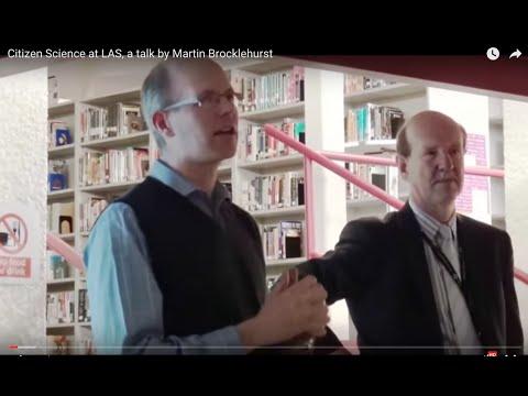 Citizen Science at LAS, a talk by Martin Brocklehurst
