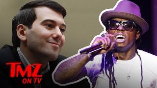 Lil Wayne is Pissed at Martin Shkreli | TMZ TV