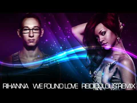 Rihanna We Found Love new   Version (VanVeras remix ...