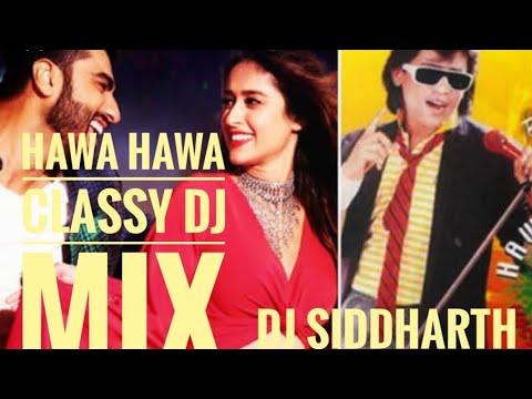 HAWA HAWA CLASSY DJ MIX    BEST VISARJAN DJ SONG   HASSAN JAHANGIR    DJ SIDDHARTH