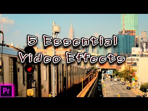 5 NEW and basic effects in Adobe Premiere Pro CC | Tutorial | 2017 - 2018