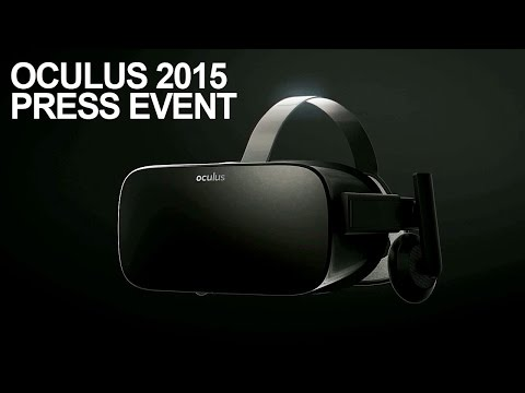 Oculus Rift 2015 Press Event