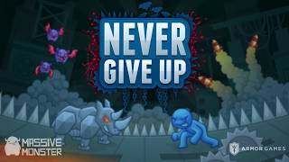 Never Give Up Steam Trailer