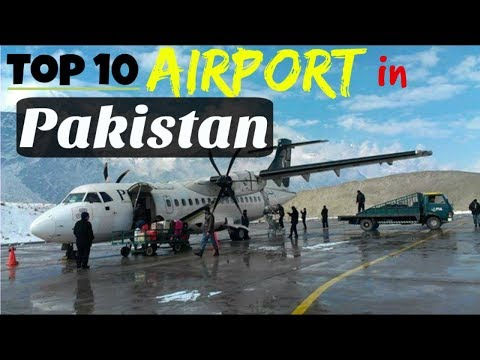 TOP 10 INTERNATIONAL AIRPORTS IN PAKISTAN