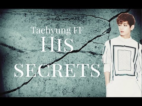 [Taehyung FF] His Secrets CH01