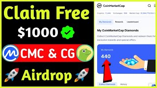 Claim Free $1000 | Coinmarket & Coingecko Airdrop | New Airdrop 2021 | Claim Unlimited Diamond |