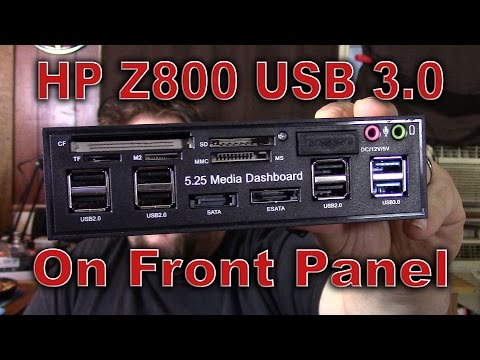 HP Z800 USB 3.0 Upgrade and front media panel!